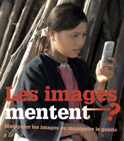 Les images mentent ?